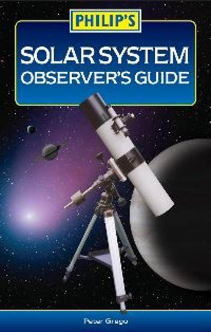 Philip's Leitfaden für Beobachter des Sonnensystems - Sprache: Englisch