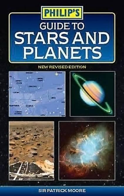 Philip's Guide to Stars & Planets - Von Sir Patrick Moore - Sprache: Englisch